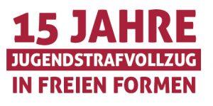 15-Jahre-Seehaus Jugendstrafvollzug in freien Formen