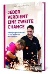 Jeder verdient eine zweite Chance - Christoph Zehendner