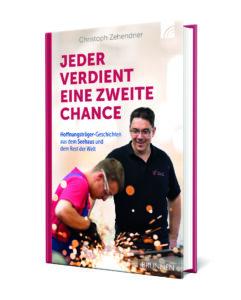 Jeder verdient eine zweite Chance Christoph Zehendner