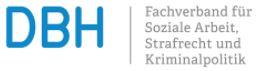 DBH Fachverband für Soziale Arbeit Strafrecht und Kriminalpolitik
